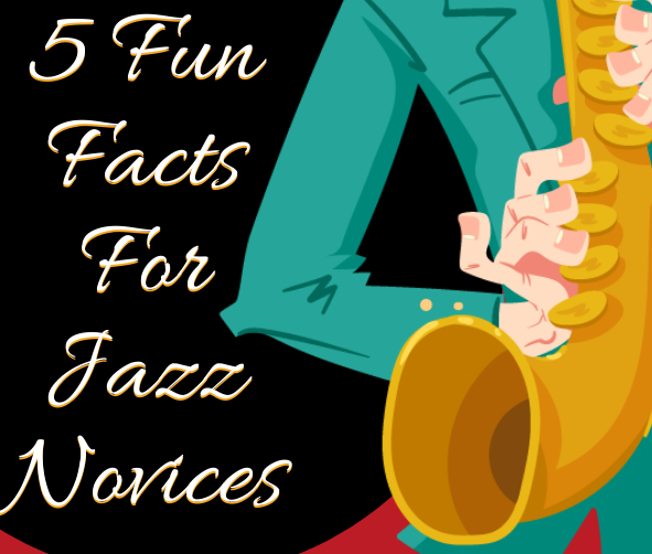 5 Fun Facts For Jazz Novices