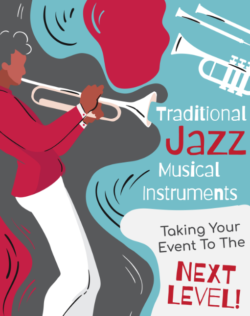 Traditional Jazz Musical Instruments: Taking Your Event To The Next Level